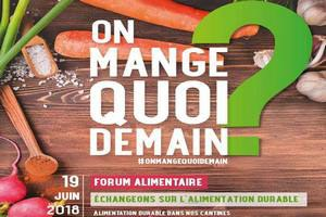 """On mange quoi demain"" Forum alimentaire"