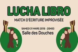 """""""Lucha Libro"""" Match d'écriture improvisée"""