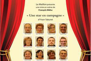 """""""Une star en campagne"""" par le Maillon"""