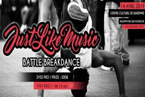 « Just like music » Battle breakdance