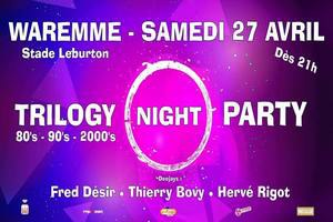 Trilogy Night Party 80's - 90's - 2000's
