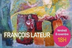 Exposition  peinture - François Lateur