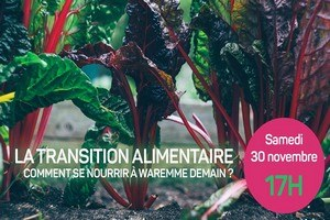 """La transition alimentaire"" Rencontre"