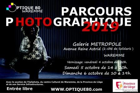 Exposition photographique  OPTIQUE 80 Waremme